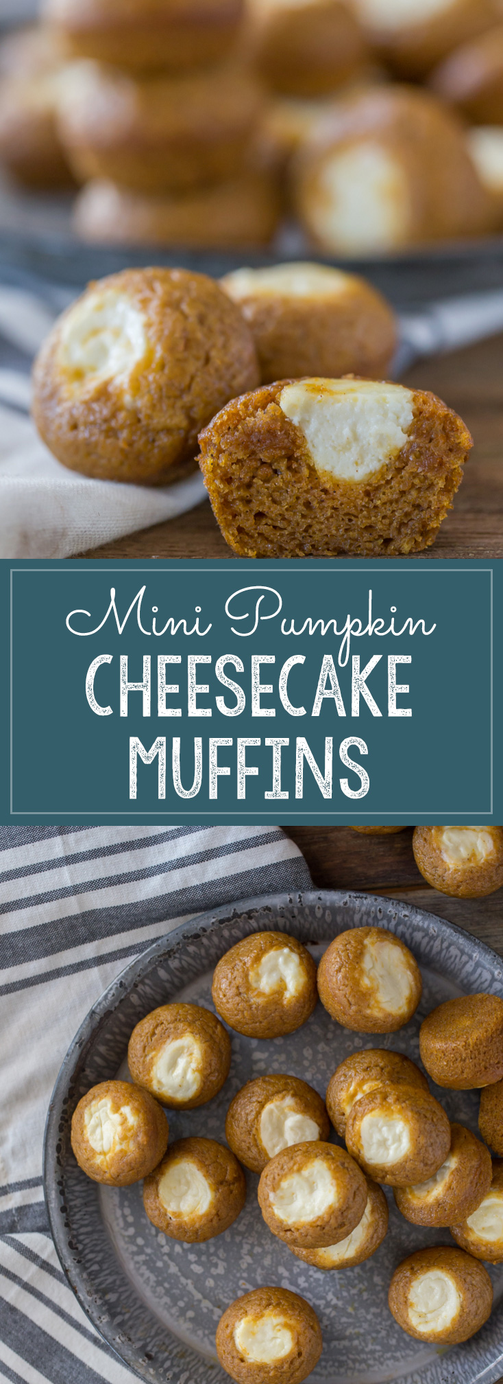 Super pop-able, bite sized pumpkin muffins with a creamy cheesecake center.